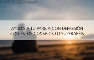 Ayuda a tu pareja con depresión